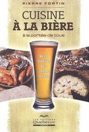 Cuisine à la bière à la portée de tous - Couverture - Format classique