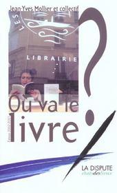 Ou Va Le Livre ; Edition 2002 - Intérieur - Format classique