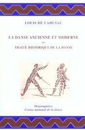 La Danse Ancienne Et Moderne - Intérieur - Format classique