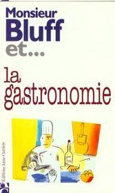 Monsieur Bluff Et... La Gastronomie - Intérieur - Format classique