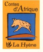 Contes D'Afrique ; La Hyene - Couverture - Format classique