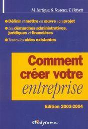 Comment creer votre entreprise ; edition 2003-2004 - Intérieur - Format classique