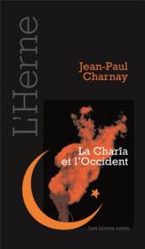 La Charîa et l'Occident - Couverture - Format classique