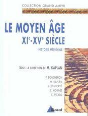 Le moyen âge, XI-XV siècle ; histoire médiévale - Intérieur - Format classique