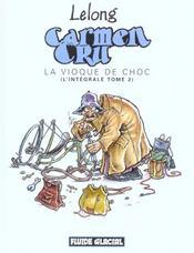 Carmen Cru ; Integrale T.2 ; La Vioque De Choc - Intérieur - Format classique