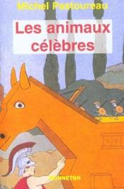 Les animaux celebres - Couverture - Format classique