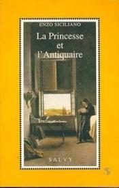 La princesse et l'antiquaire - Couverture - Format classique
