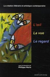 L'oeil, la vue, le regard. la création littéraire et artistique - Intérieur - Format classique