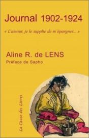 Journal Aline R. de lens 1902-1924 ; «l'amour, je le supplie de m'épargner...» - Couverture - Format classique