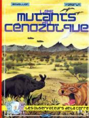 Mutants Du Cenozoique Album 5 - Couverture - Format classique