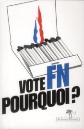 Vote FN, pourquoi ? - Couverture - Format classique