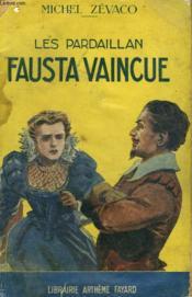 Les Pardaillan. Fausta Vaincue. Collection Le Livre Populaire N°4. - Couverture - Format classique