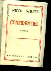Confidentiel. Roman - Couverture - Format classique