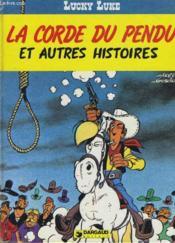 Lucky Luke - La Corde Du Pendu Et Autres Histoires - Couverture - Format classique