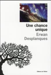 Vente  Une chance unique  - Erwan Desplanques