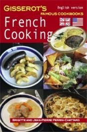 Vente livre :  French cooking  - Jean-Pierre Perrin-Chatard - Brigitte Perrin-Chattard