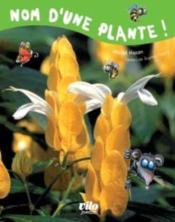 Nom d'une plante ! - Couverture - Format classique
