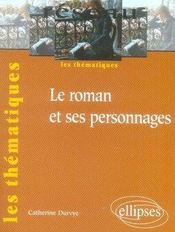Le roman et ses personnages - Intérieur - Format classique