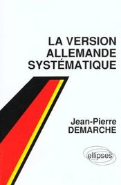 La Version Allemande Systematique - Intérieur - Format classique