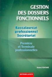 Gestion des dossiers fonctionnels 1ère et terminale professionnelle secrétariat ; manuel de l'élève - Couverture - Format classique
