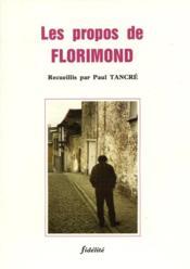 Les Propos De Florimond - Couverture - Format classique