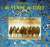De Venise Au Tibet, Paroles De Voyageur - Couverture - Format classique