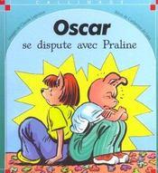 Oscar Se Dispute Avec Praline - Intérieur - Format classique