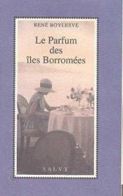 Le parfum des iles borromees - Couverture - Format classique