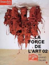 Vente  La force de l'art t.2 ; au Grand Palais  - Collectif - La Force De L'Art