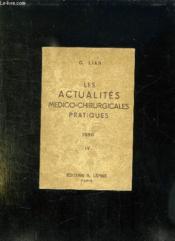 Les Actualites Medico Chirurgicales Pratiques 1950. Iv: Conferences De La Semaine. Medico Chirurgicale Pratique De La Pitie. Octobre 1949. - Couverture - Format classique