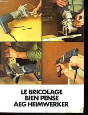Le Bricolage Bien Pense - Couverture - Format classique