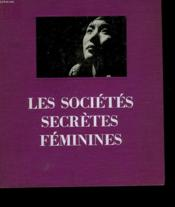 Les Societes Secretes Feminines - Couverture - Format classique