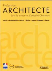 Vente livre :  Profession architecte  - Isabelle Chesneau