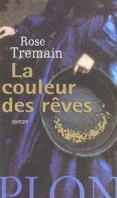La couleur des reves  - Rose Tremain