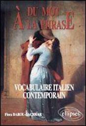 Du Mot A La Phrase Vocabulaire Italien Contemporain - Intérieur - Format classique