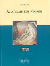 Anatomie Des Atomes No2 - Intérieur - Format classique