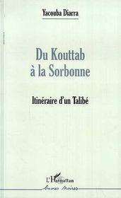 Du Kouttab A La Sorbonne ; Itineraire D'Un Talibe - Intérieur - Format classique
