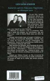 Les Sans-Amour ; Journal De Captivite D'Une Jeune Ukrainienne En Allemagne Nazie ; 1942-1945 - 4ème de couverture - Format classique