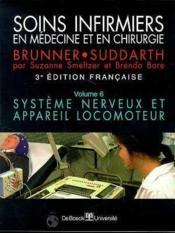 Soins Infirmiers En Medecine Et Chirurgie 6 Systeme Nerveux Et Appareil Locomoteur - Couverture - Format classique