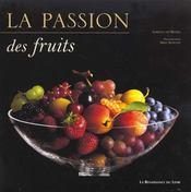 La Passion Des Fruits - Intérieur - Format classique