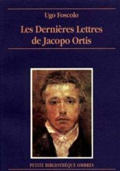 Dernieres Lettres De Jacopo Ortis (Les) - Couverture - Format classique