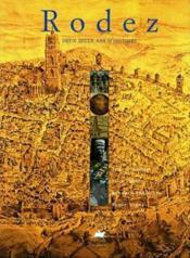 Rodez, Deux Mille Ans D'Histoire - Couverture - Format classique