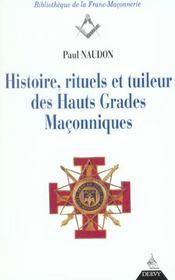 Histoire Rituels Et Tuileur Des Hauts Grades Maconniques - Intérieur - Format classique