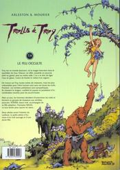 Trolls de Troy t.4 ; le feu occulte - 4ème de couverture - Format classique