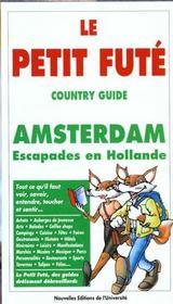 Amsterdam, Esacapades En Hollande 1998-1999, Le Petit Fute (Edition 1) - Intérieur - Format classique