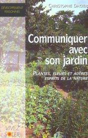 Communiquer avec votre jardin - Intérieur - Format classique