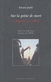 Sur la peine de mort ; le théoricien et le militant - Couverture - Format classique