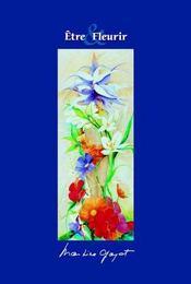 Etre Et Fleurir - Intérieur - Format classique