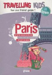 Vente livre :  Travelling Kids ; In Town ; Paris  - Jean-Michel Billioud