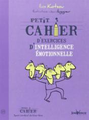 Petit Cahier D'Exercices ; D'Intelligence Emotionnelle - Couverture - Format classique